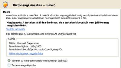 Tiltson le minden makrót, kivéve a digitálisan aláírtakat